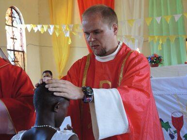 Śmierć polskiego misjonarza w Afryce. Wiadomo już, dlaczego zginął