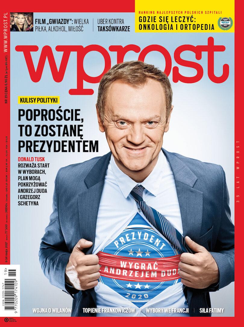 Okładka tygodnika Wprost nr 19/2017 (1785)